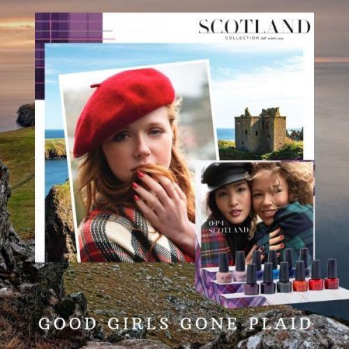 Good Girls Gone Plaid - OPI Goes Scotland