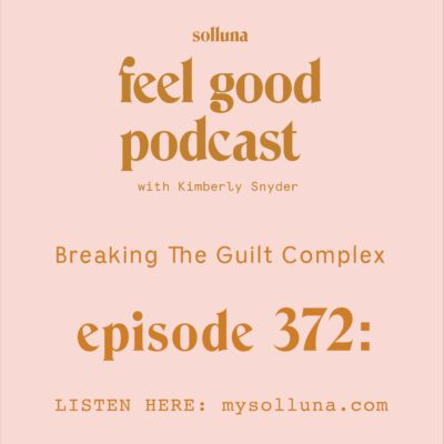 Breaking The Guilt Complex