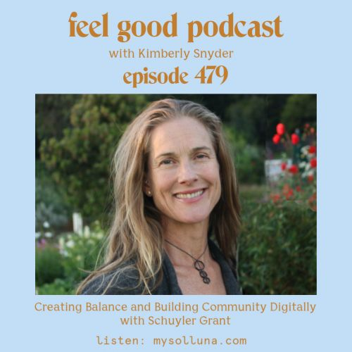 Creating Balance and Building Community Digitally with Schuyler Grant