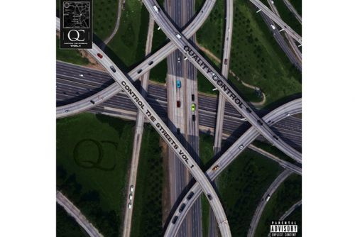 Stream Quality Control's Stacked 'Control The Streets, Vol. 1′ Project