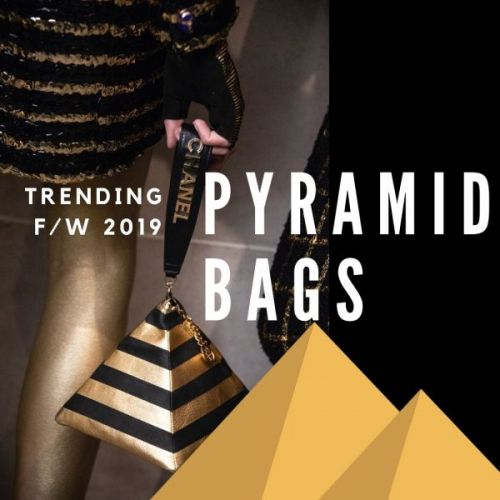 Trending F/W 2019: Pyramid Bags