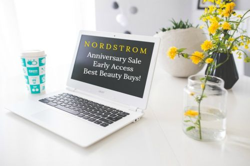 Nordstrom Anniversary Sale: Early Access Beauty Buys