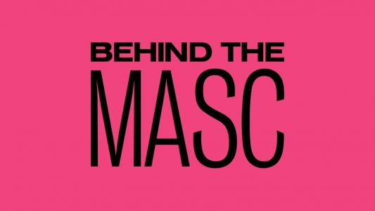 Introducing BehindTheMasc, unpacking what masculinity means today