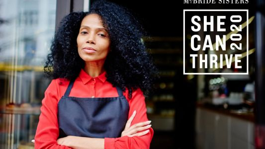 McBride Sisters Launch SheCanThrive2020 Grant To Help Black Women Business Owners