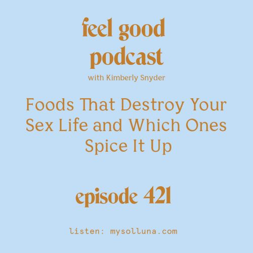 Foods That Destroy Your Sex Life and Which Ones Spice It Up