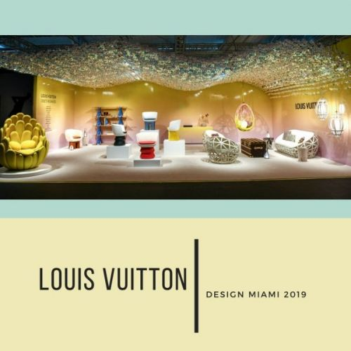 Louis Vuitton Design Miami 2019