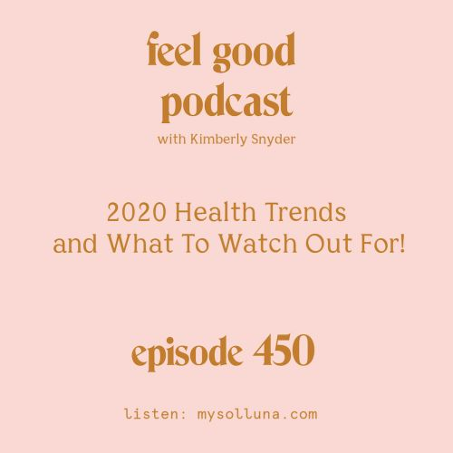 2020 Health Trends and What To Watch Out For!