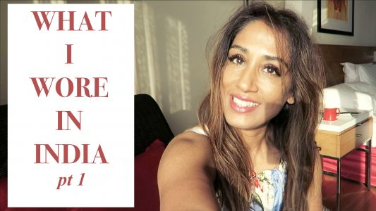INDIA TRIP:  PART 2 | WHAT I WORE