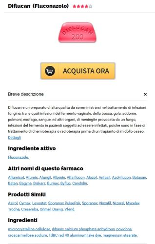 Posso Comprare Il Fluconazole Online * Online Pharmacy Cheap