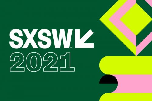 SXSW Moves Online for 2021