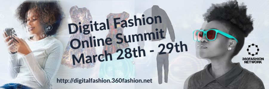 Get Your Fashion Business Ready for the Digital Age! March 28th - 29th, 2020