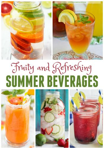 Fruity and Refreshing Summer Beverage Ideas